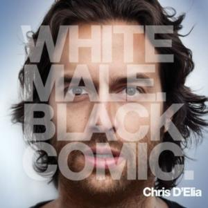 Chris D'Elia Returns to Comedy Central with 'White Male, Black Comic', 12/6