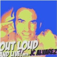 Lineup Announced for This Week's OUT LOUD & LIVE! WITH JC ALVAREZ, 9/14