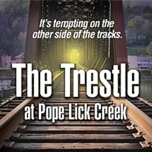 Playhouse on Park to Present THE TRESTLE AT POPE LICK CREEK, 5/15-18