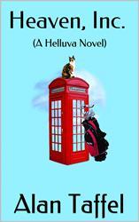 Debut Novel 'HEAVEN, INC. – A HELLUVA Novel' is Released