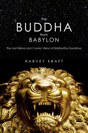 The Buddha from Babylon Reveals History of the Buddha