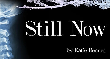 BWW Reviews: STILL NOW is a Fresh Take on an Old Topic
