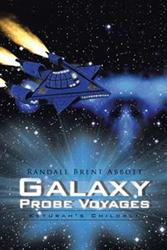 Randall Brent Abbott Launches New Marketing Campaign for 'Galaxy Probe Voyages'