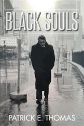 Patrick E. Thomas Pens BLACK SOULS