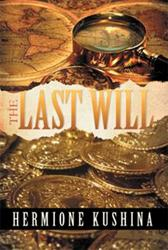 New Book 'The Last Will' is an Engrossing Read That Will Take the Reader Through an Adventure of a Lifetime