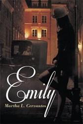 Debut Author Martha L. Cervantes Releases EMILY