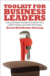 Bernt Olaf Krohn Solvang's 'Toolkit for Business Leaders' Helps Get the Job Done