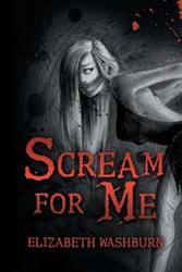 Elizabeth Washburn Releases 'Scream for Me'
