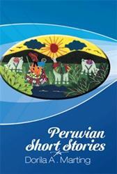 Dorila A. Marting Announces PERUVIAN SHORT STORIES