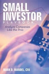 Mark D. Mandel Releases 'Small Investor Playbook'