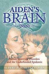 Albert P. Scheiner Announces AIDEN'S BRAIN About Autism