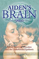 Albert P. Scheiner Announces AIDEN'S BRAIN About Autism