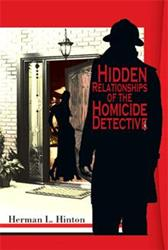 'Hidden Relationships of the Homicide Detective' is Released