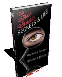 The Black Stiletto: Secrets & Lies by Raymond Benson is Released