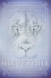 Silevethiel The Vaelinel Trilogy (Book One) is Announced