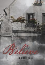 Jan Walters Releases BELIEVE