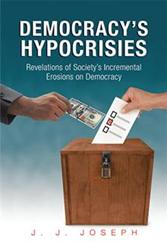 'Democracy's Hypocrisies' is Released