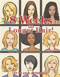 Dr. Lola Akingbola Reveals Secrets to '8 Weeks to Longer Hair!'
