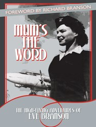 'Mum's the Word: The High-Flying Adventures of Eve Branson' is Released