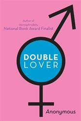 Anonymous Author Releases DOUBLE LOVER