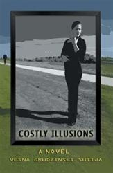 New Novel 'Costly Illusions' is Released