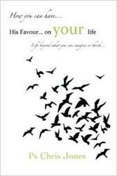 Author Ps Chris Jones Releases 'HIS Favour...On Your Life'