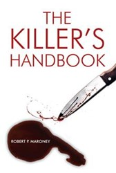 THE KILLER'S HANDBOOK Gives In-Depth Look at Mind of Serial Killer