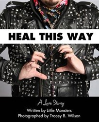 Heal This Way: A Love Story is Released