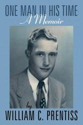 William C. Prentiss Releases Political and Personal Memoir