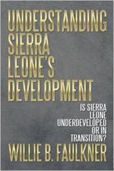 Willie B. Faulkner Discusses Sierra Leone's Development