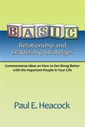 Paul E. Heacock's New Guide Takes Readers Back to the Basics