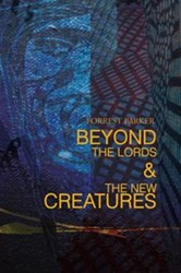 'Beyond the Lords & the New Creatures' Featured at 2014 Texas Library Association Show, Now thru 4/11