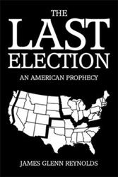 'The Last Election' is Announced