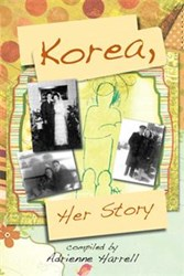 Adrienne Harrell Releases KOREA, HER STORY