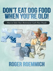 """""""Don't Eat Dog Food When You're Old"""" on Retirement Readiness is Released"""