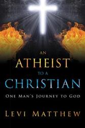 AN ATHEIST TO A CHRISTIAN is Released