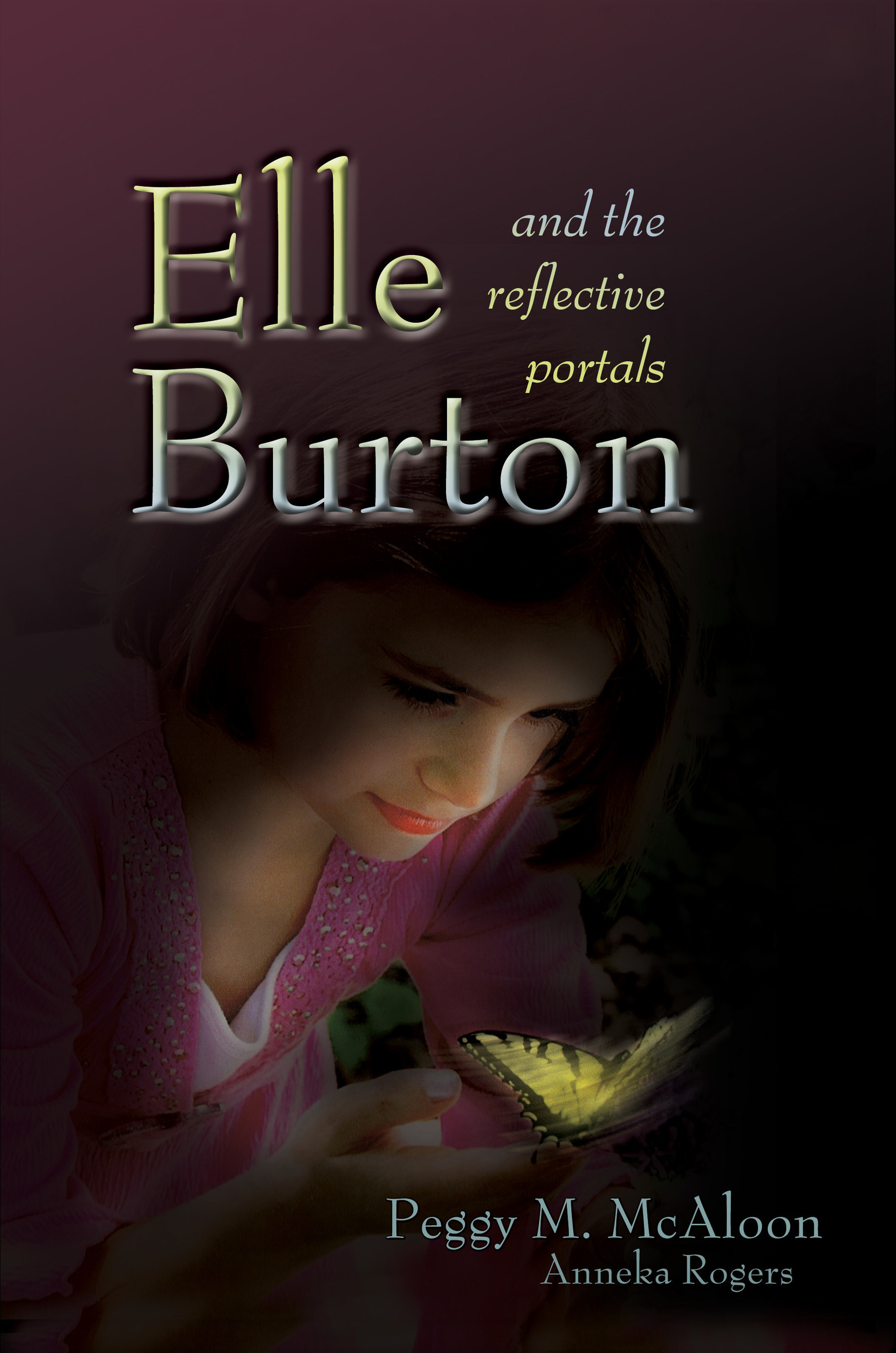 'Elle Burton and the Reflective Portals' by Peggy McAloon is Released