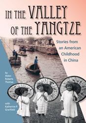 Helen Roberts Thomas Releases Memoir, IN THE VALLEY OF THE YANGTZE