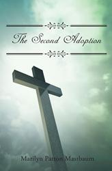 Marilyn Patton Mastbaum Releases 'The Second Adoption'