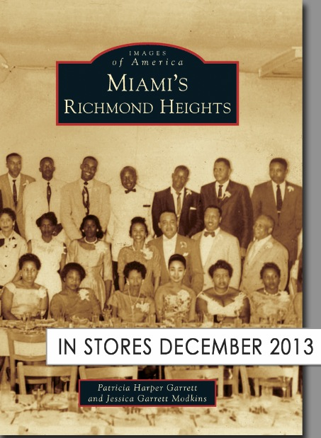 MIAMI'S RICHMOND HEIGHTS Offers Vintage Photographs of Richmond's Memories