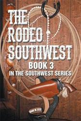 The Third Book of the Southwest Series is Released
