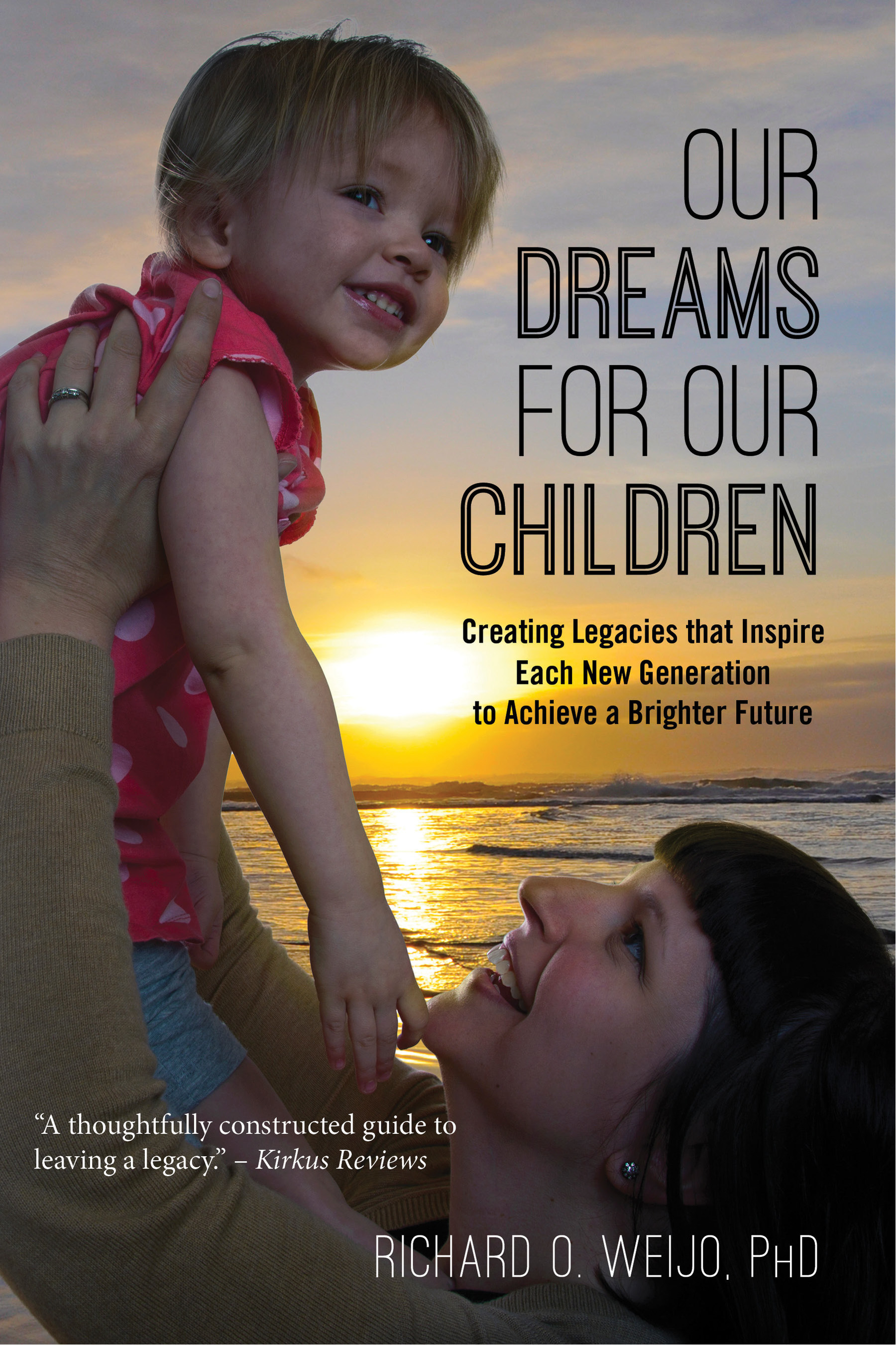 OUR DREAMS FOR OUR CHILDREN Inspires a New Generation