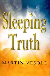 New Novel, SLEEPING TRUTH, is Released
