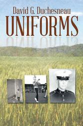 Author David Duchesneau Releases 'Uniforms'