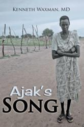 """""""Ajak's Song' by Kenneth Waxman is Released"""