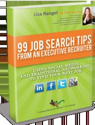 Free eBook Released Today, '99 Job Search Tips from an Executive Recruiter'