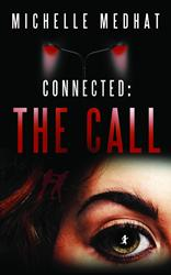 """Connected: The Call"" By Michelle Medhat is Released"