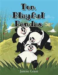 Janene Grant Releases TEN PLAYFUL PANDAS