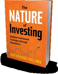 The Nature of Investing by Katherine Collins is Released
