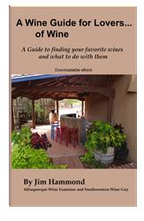 "Jim Hammond's  New Book, ""A Wine Guide for Lovers... of Wine"" is Released"